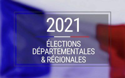 Résultats des élections Régionales et Départementales – 20 et 27 juin 2021